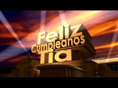 Feliz Cumpleaños Tia - YouTube