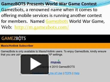 Visit : http://m.gamezbots.com/ Mobile gaming community platform with a library of over 800 games …