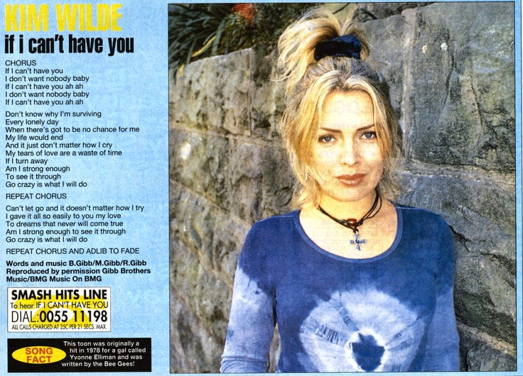 If I can't have you - Taken from: Smash Hits (UK)