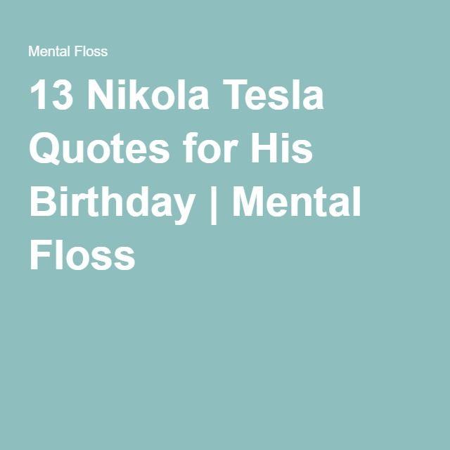 17 Best Images About Tesla Tesla Tesla On Pinterest: 17 Best Tesla Quotes On Pinterest