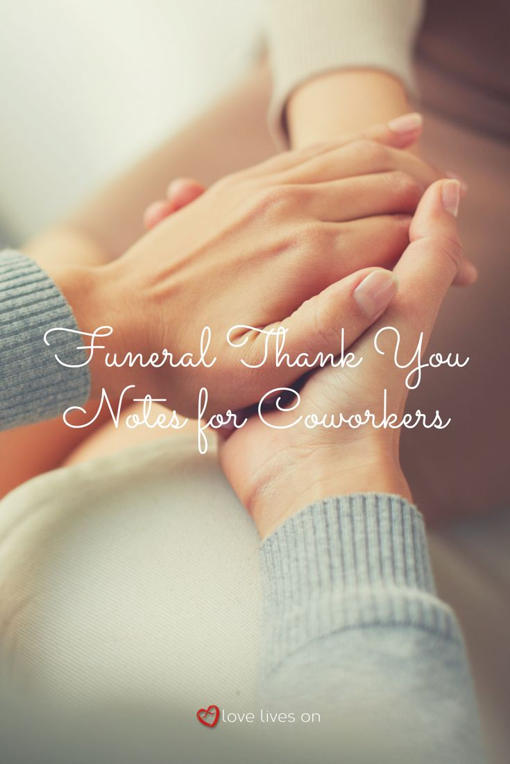 If you have incredible coworkers who supported you after the loss of your loved one, you might want to send them a thank you note. Use our sample wording for funeral thank you notes for coworkers to express your gratitude. In this case, it is appropriate to address one note to the group.