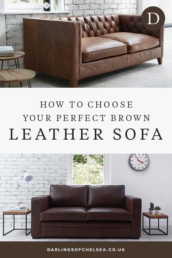 How To Style With Your Brown Sofa Darlings Of Chelsea In 2020 Leather Corner Sofa Sofa Design Modern Leather Sofa