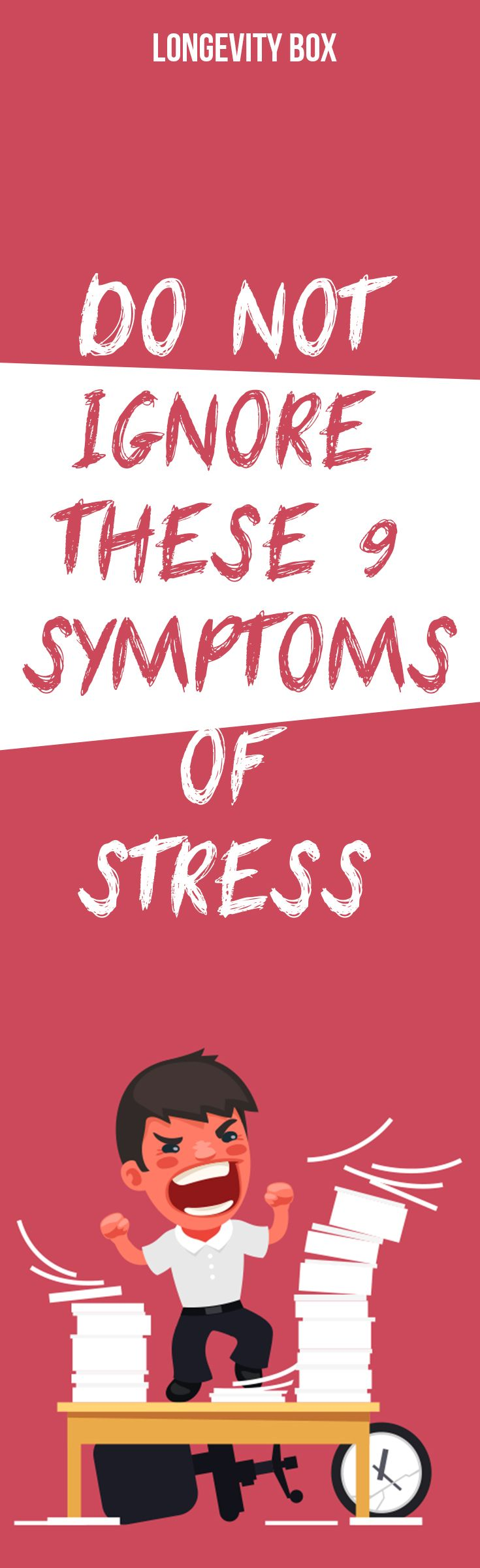 Do not ignore these 9 symptoms of stress