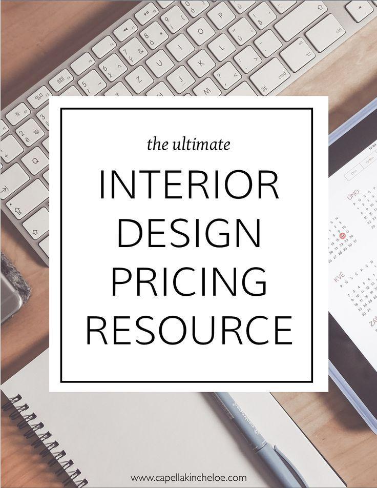 Ultimate Interior Design Pricing Resource Interior Design Career