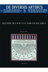 Recherches sur les cadrans solaires de Denis Savoie chez Brepols. A la BU : 681.1 SAV http://catalogue.univ-lille1.fr/F/?func=find-b&find_code=SYS&adjacent=N&local_base=LIL01&request=000618187