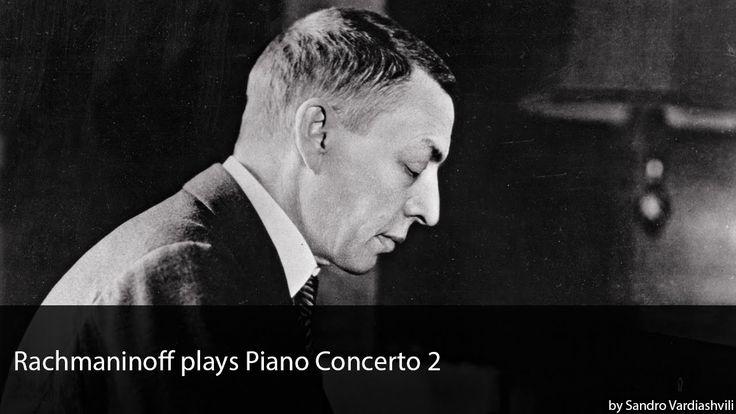 El mismo Rachmaninov interpretando su concierto número 2...sin palabras...