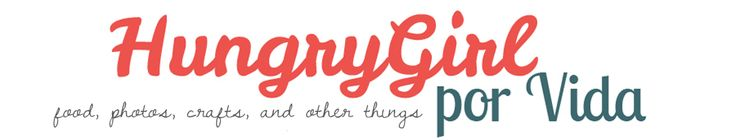 hungrygirlporvida.com | food, photos, crafts, and other things