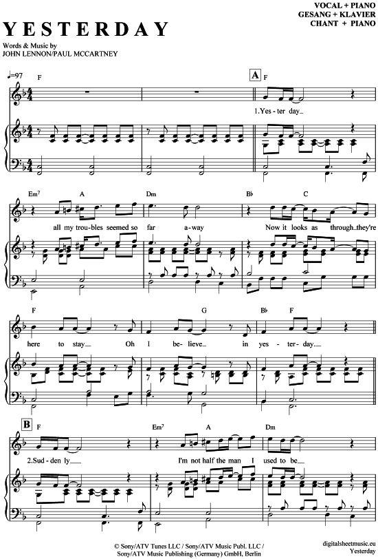 Yesterday (Klavier + Gesang) The Beatles [PDF Noten] >>> KLICK auf die Noten um Reinzuhören <<< Noten und Playback zum Download für verschiedene Instrumente bei notendownload Blockflöte, Querflöte, Gesang, Keyboard, Klavier, Klarinette, Saxophon, Trompete, Posaune, Violine, Violoncello, E-Bass, und andere ...