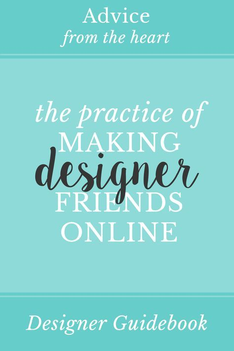 The Practice of Making Designer Friends Online: Learn why and how to make friends online! Begin making designer friends online with these 4 methods including Twitter Chats, Facebook Groups, and Online Classes. Plus learn the 4 benefits to having friends online! Click to Read More!