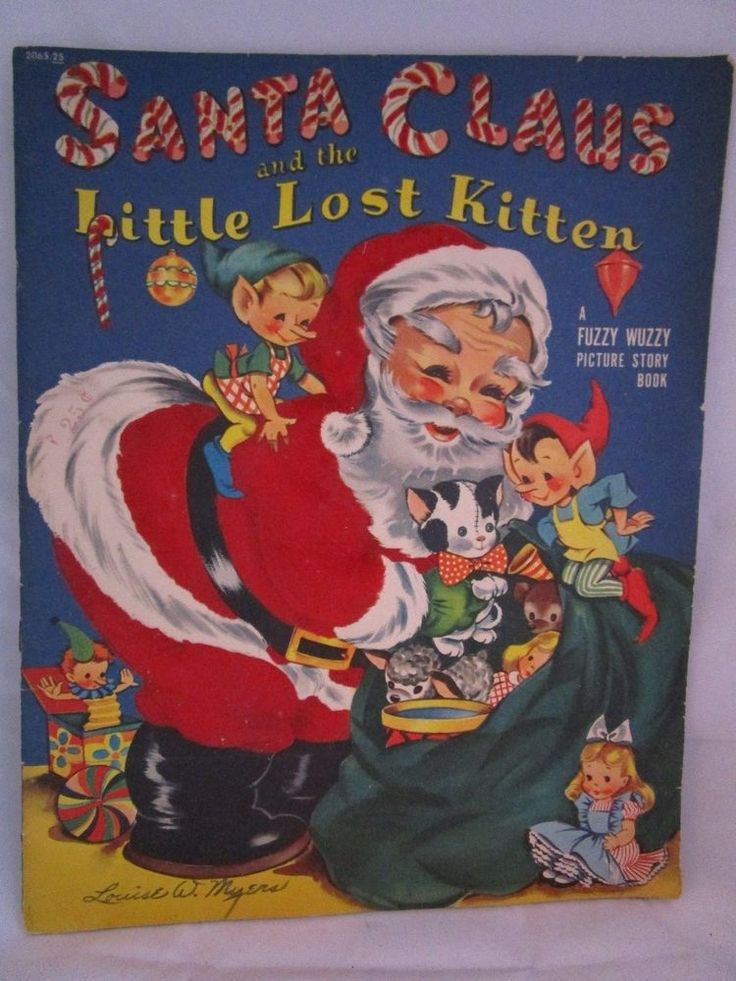 1952 Christmas Santa Claus and The Little Lost Kitten Fuzzy Wuzzy Book Vintage