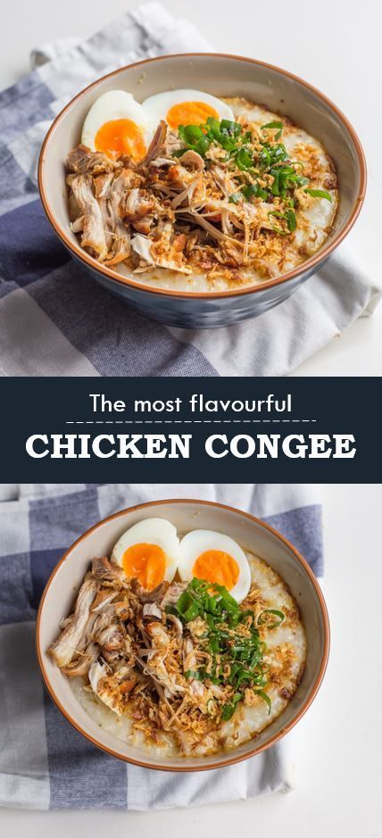 The most flavourful Asian style chicken congee
