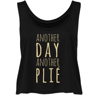 Another Day, More Ballet | Ballet is bae. Ballet is your whole life. Everyday you wake up, and you think to yourself: Another day, another plie. Then you throw on this awesome crop top, and you go to the studio and own it out on the dance floor. You are the ballet queen.