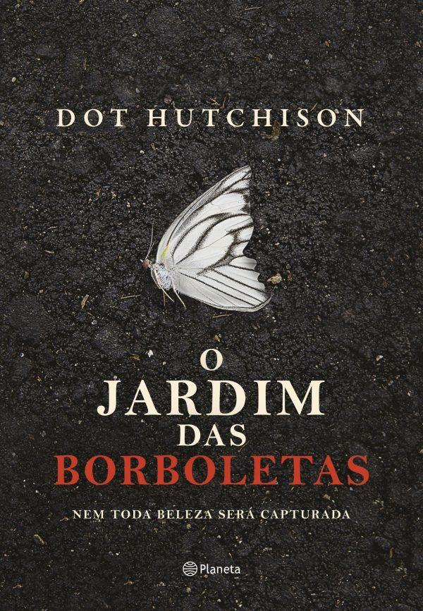"""Dica de livro: O arrepiante e cheio suspense """"Jardim das Borboletas""""   – Livros"""
