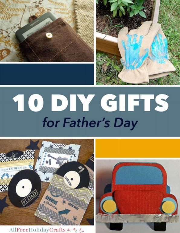 10 DIY Gifts for Father's Day | Give Dad the best DIY gifts for Father's Day!