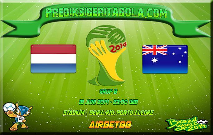 Prediksi Bola Belanda Vs Australia 18 Juni 2014