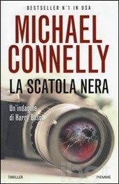 La scatola nera - Connelly Michael - Libro - Piemme - - IBS