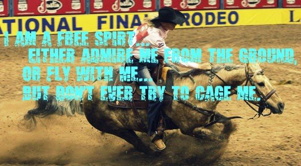 barrel racers would say this