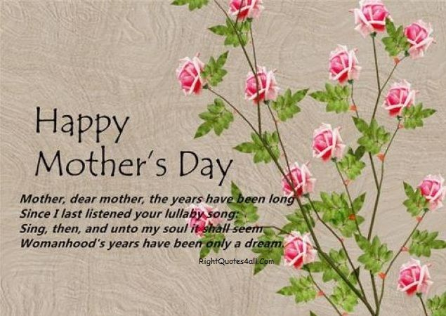 Pin By Quotes On Happy Mother S Father Day Mothers Day Inspirational Quotes Happy Mother Day Quotes Mothers Day Quotes