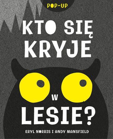 Kto się kryje w lesie?    Dla dzieci \ 0-3 Dla dzieci \ 3-6 Serie \ Książki kartonowe   Mamania