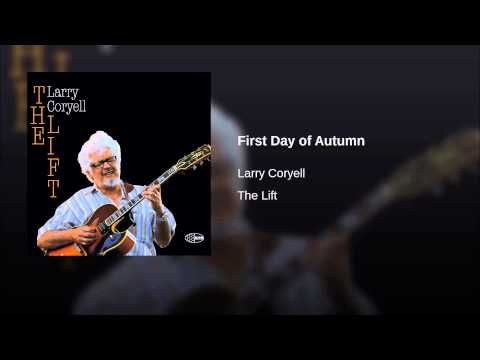First Day of Autumn - Larry Coryell