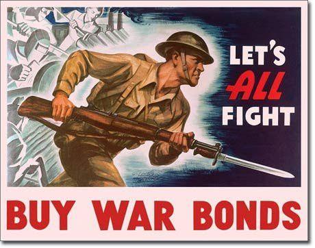 War Bonds - Lets All Fight Vintage Tin Sign