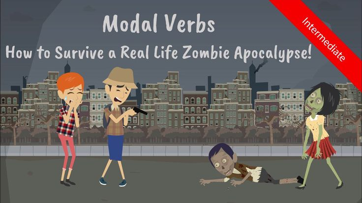 WARNING: In the event of a world-ending zombie apocalypse, watch this video & teach students modal verbs and zombie survival skills! It's every man for himself! (Intermediate level)