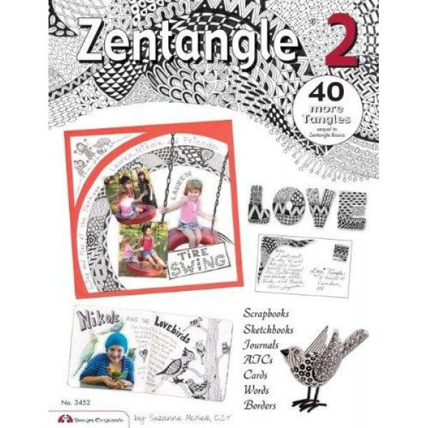 zentangle 2: scrapbooks, sketchbooks, journals, ajcs, cards, words, borders (do #3452)
