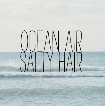Soft ocean air
