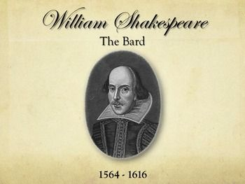 Shakespeare Life and Times Introduction and History Powerpoint Presentation An excellent introduction and thorough history of the life and times of William Shakespeare. This can be shown before you read or act any of Shakespeare's plays, sonnets, or lengthy poems. It includes a two-page handout with answer key.