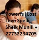 Online Specialist In Lost Love Spells +27732234705  Lost love spells that work fast to return a lost lover. Lost love spells that are very effective and very quick to act. Lost love spells that give results in a few weeks of using them. Retrieve your lover today with lost lover spells.  Lost love spells are powerful love magic that can help you get back with your lover unconditionally. If you have lost your love and all the efforts that you have tried have failed,