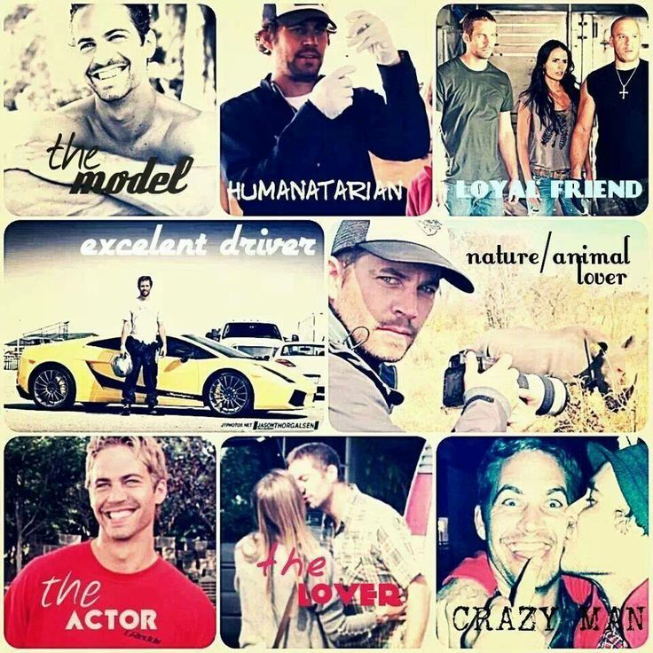 Many aspects of Paul Walkers life
