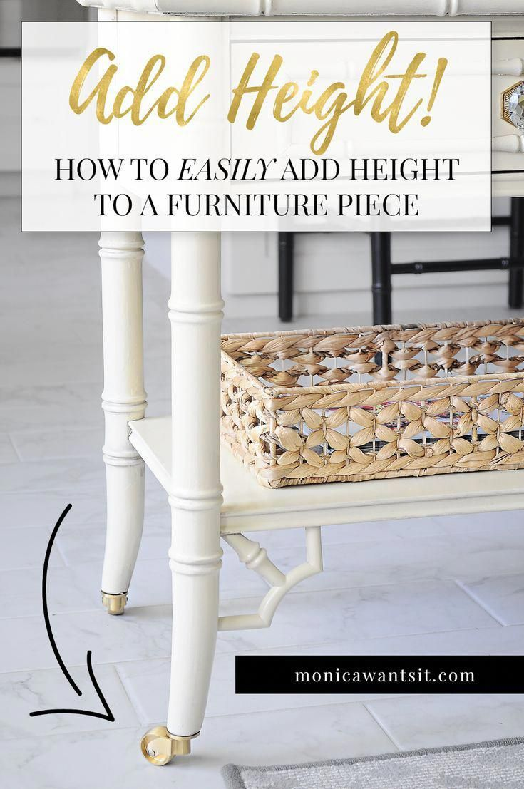 How To Make A Furniture Piece Taller Using Mini Casters From Liberty Hardware Furnitureaccessories