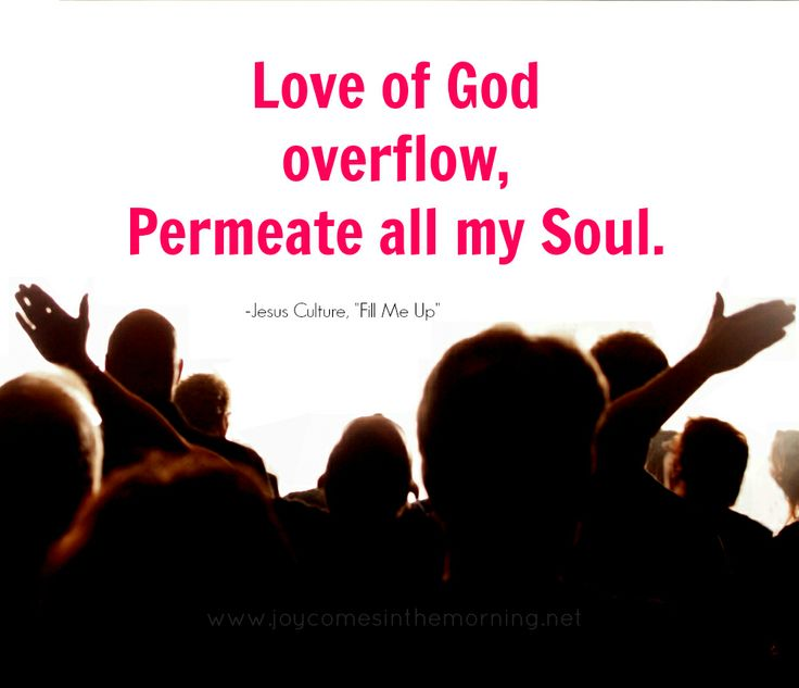 love of god overflow permeate all my soul