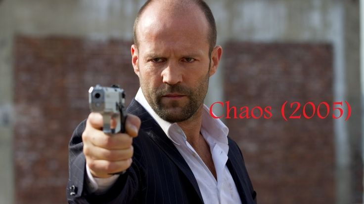 Chaos (2005) - Jason Statham, LifeTime movies