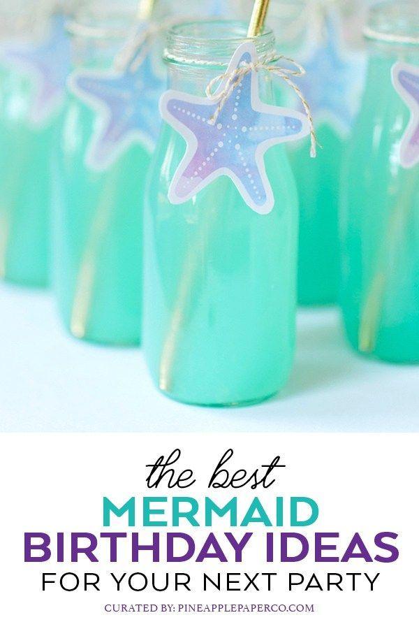 The Best Mermaid Birthday Party Ideas