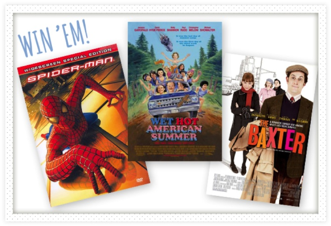 Win 'em all! (Spiderman, Wet Hot American Summer, and The Baxter) #giveaway