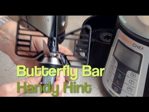 BUTTERFLY BAR THERMOCHEF HANDY HINT DEMONSTRATION