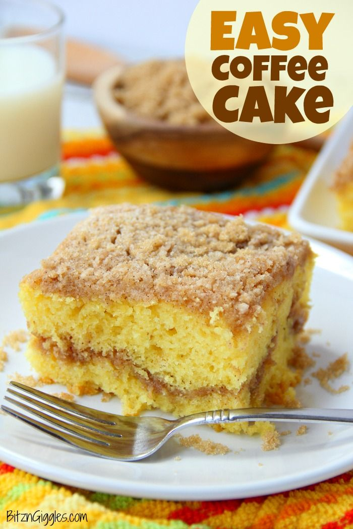 Easy Coffee Cake Recipe Coffee Cake Easy Coffee Cake Recipes Easy Coffee Cake