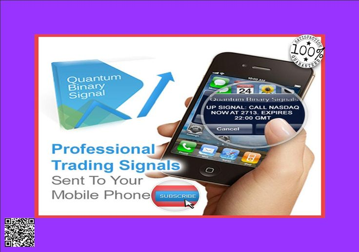 Quantum Banary Signails - Mobile Trading Signals For Stocks Forex And Binary OPtion http://7242986irf6y3y5ov4pf9id02p.hop.clickbank.net/?tid=ATKNP1023