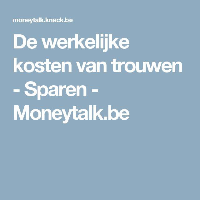 De werkelijke kosten van trouwen - Sparen - Moneytalk.be