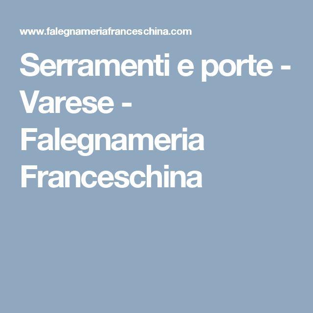 Serramenti e porte - Varese - Falegnameria Franceschina