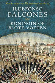 Koningin op blote voeten, Ildefonso Falcones | 9789021809328 | Boeken
