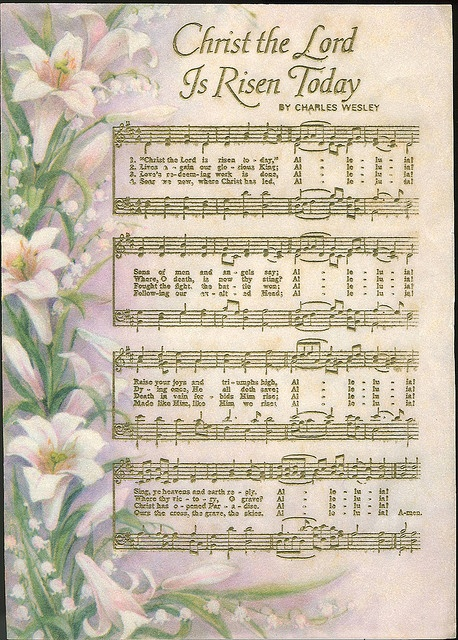 Hymn - Christ the Lord is Risen Today.  Image from flickr, states personal use only
