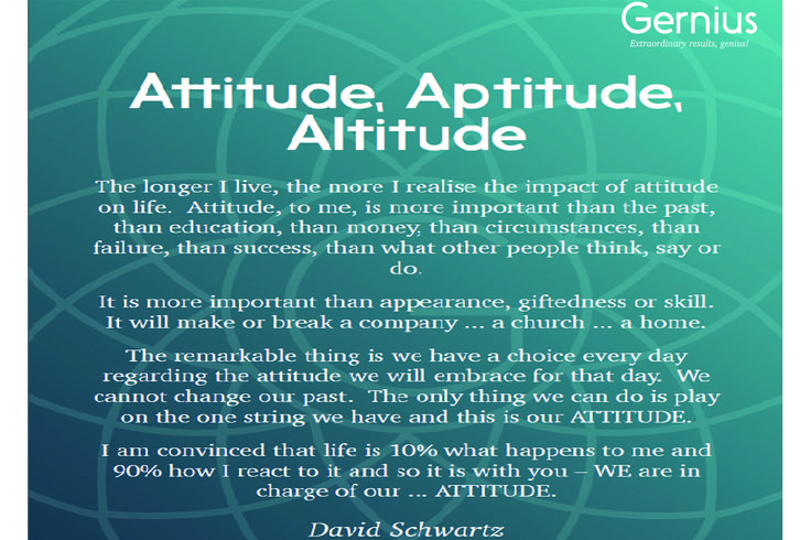 What's your attitude to life at the moment?  Do you need to change?  Gernius Programmes offer you the solution.