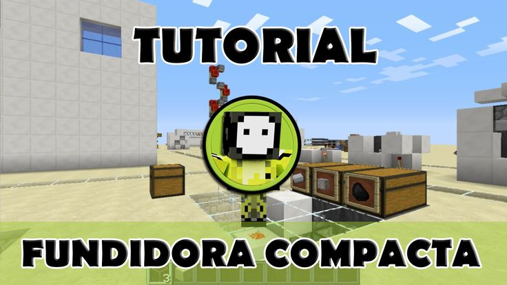 Tutorial Minecraft   Fundidora automática compacta super sencilla de con...