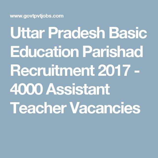 Uttar Pradesh Basic Education Parishad Recruitment 2017 - 4000 Assistant Teacher Vacancies