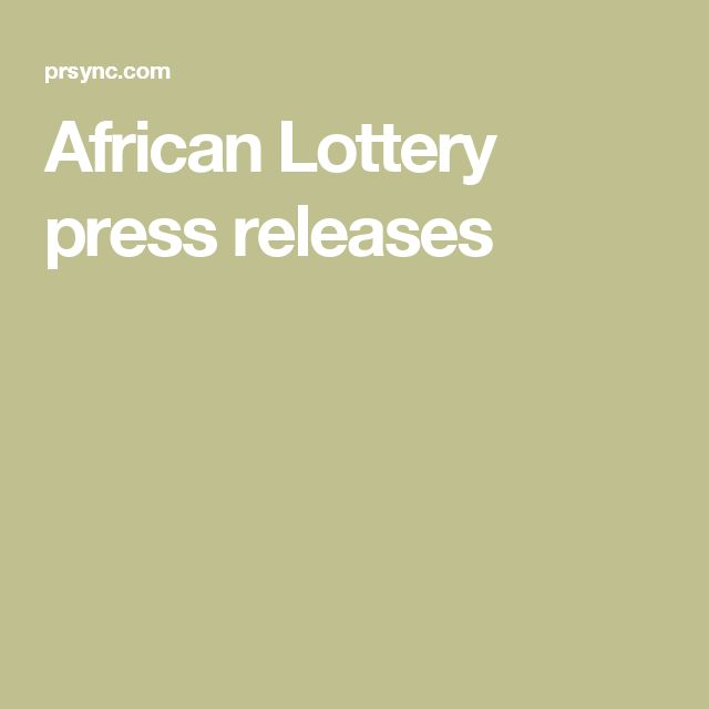 African Lottery press releases