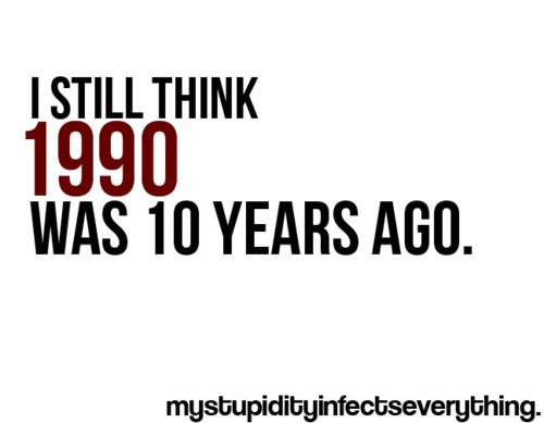 truth.90 S, Years Ago, So True, 10 Years, 1990, Brain, The 90S, True Stories, High Schools