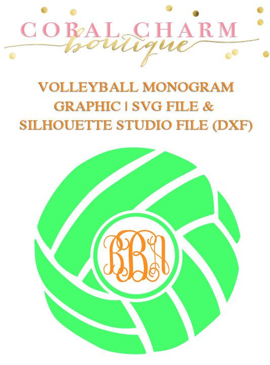84 best tshirts and cameo stuff we need images on pinterest volleyball monogram design file for cutting machines svg and silhouette studio dxf malvernweather Image collections