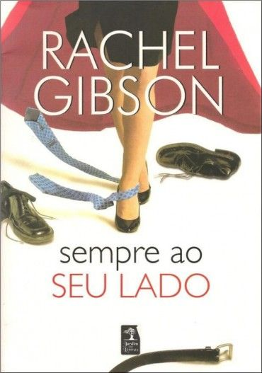 Sempre Ao Seu Lado - Writers Friends Vol 3 - Rachel Gibson